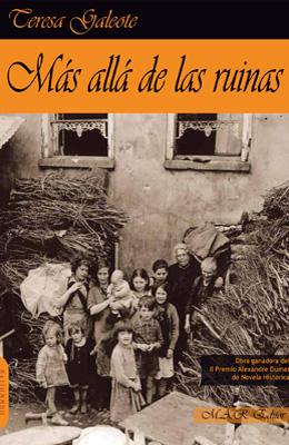 Más allá de las ruinas. Teresa Galeote