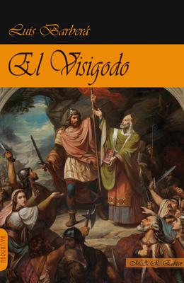El Visigodo. Luis Barberá