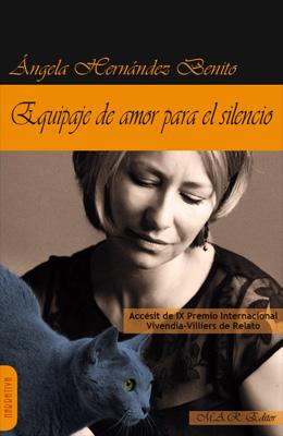 Equipaje de amor para el silencio. Ángela Hernández Benito