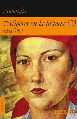 MUJERES EN LA HISTORIA 2. Desde 1940