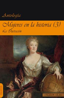 MUJERES EN LA HISTORIA 3. La Ilustración